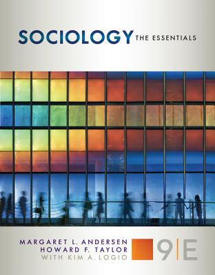 Sociology: The Essentials - Andersen, Margaret L., and Taylor, Howard