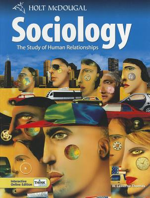 Sociology: The Study of Human Relationships - Thomas, W Laverne