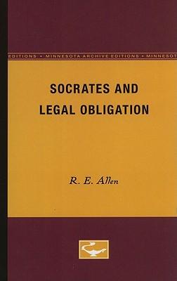 Socrates and Legal Obligation - Allen, R E