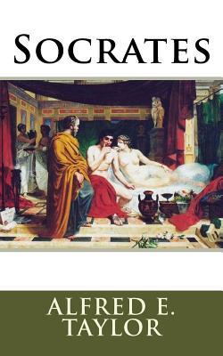 Socrates - Taylor, Alfred Edward, and Guerrero, Marciano (Editor)