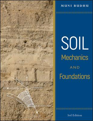 Soil Mechanics and Foundations - Budhu, Muni