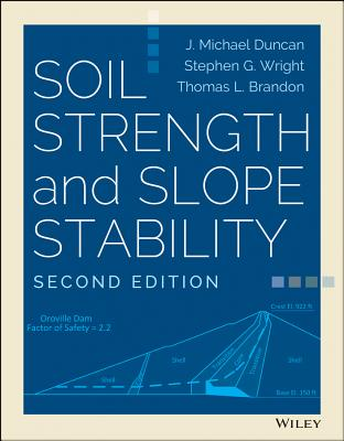 Soil Strength and Slope Stability - Duncan, J Michael