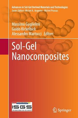 Sol-Gel Nanocomposites - Guglielmi, Massimo (Editor)