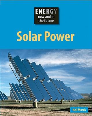 Solar Power - Morris, Neil