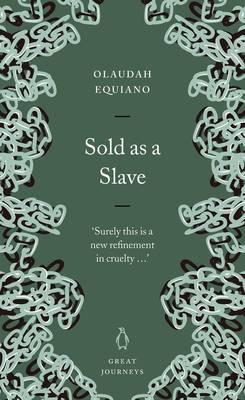 Sold as a Slave - Equiano, Olaudah