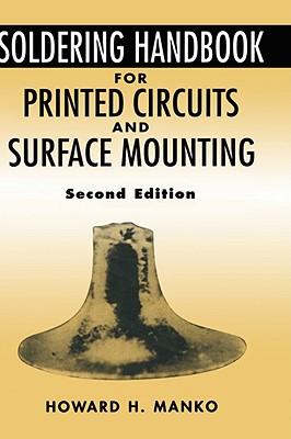 Soldering Handbook for Printed Circuits and Surface Mounting - Manko, Howard H