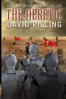 Soldier of Fortune (II): The Heretic - Pilling, David, (Ed