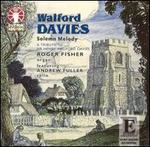 Solemn Melody: A Tribute to Sir Henry Walford Davies