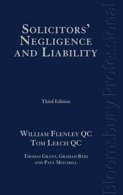 Solicitors' Negligence and Liability: Third Edition - Flenley, William, and Leech, Tom