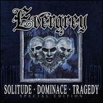 Solitude, Dominance, Tragedy