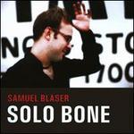 Solo Bone