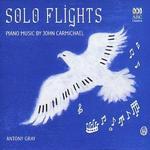 Solo Flights: Piano Music by John Carmichael