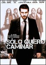 Solo Quiero Caminar - Agustín Díaz Yanes