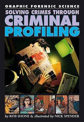 Solving Crimes Through Criminal Profiling - Shone, Rob