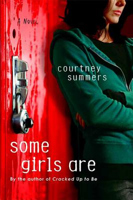 Some Girls Are - Summers, Courtney