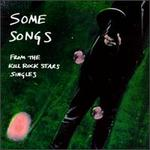 Some Songs: From the Kill Rock Stars Singles