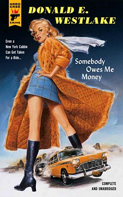 Somebody Owes Me Money - Westlake, Donald E