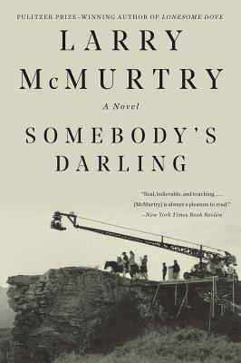 Somebody's Darling - McMurtry, Larry