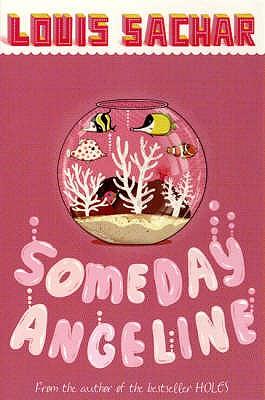 Someday Angeline - Sachar, Louis