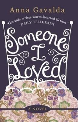 Someone I Loved - Gavalda, Anna, and Evans, Catherine (Translated by)