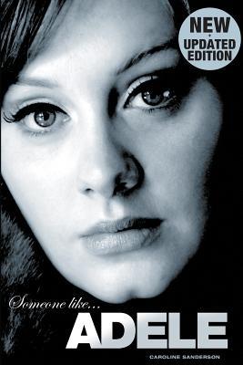 Someone Like Adele - Sanderson, Caroline