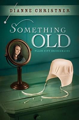 Something Old - Christner, Dianne