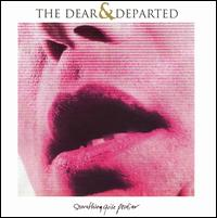 Something Quite Peculiar - The Dear and Departed