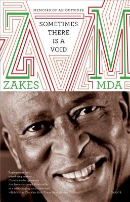 Sometimes There Is a Void: Memoirs of an Outsider - Mda, Zakes
