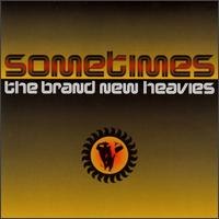 Sometimes - The Brand New Heavies