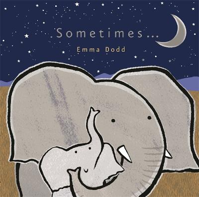 Sometimes... - Dodd, Emma