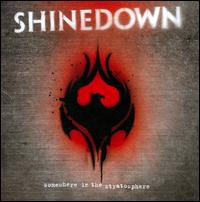 Somewhere in the Stratosphere - Shinedown