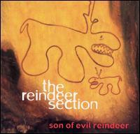 Son of Evil Reindeer - The Reindeer Section