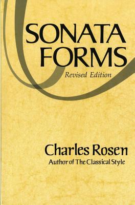 Sonata Forms (Revised) - Rosen, Charles