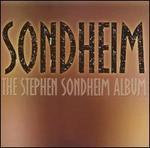Sondheim: The Stephen Sondheim Album
