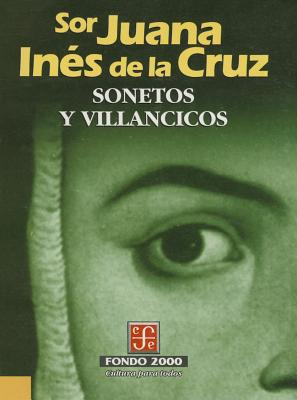 Sonetos y Villancicos - Dar-O, Rub'n, and Cruz, Sor Juana Ines de La