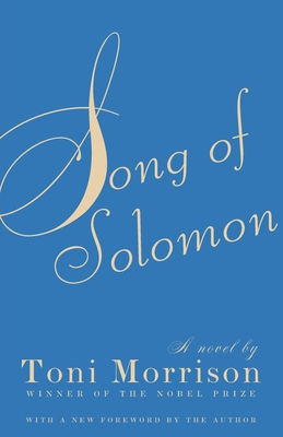 Song of Solomon - Morrison, Toni