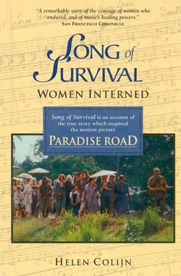 Song of Survival: Women Interned - Colijn, Helen