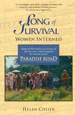 Song of Survival: Women Interned - Colijn, Helen, and Conlijn, H