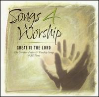 Songs 4 Worship: Great Is the Lord - Various Artists