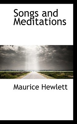 Songs and Meditations - Hewlett, Maurice
