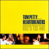"Songs and Music from ""She's the One"" - Tom Petty & the Heartbreakers"