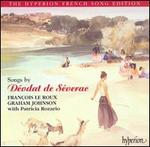 Songs by Déodat de Séverac (The Hyperion French Song Edition)