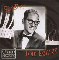 Songs by Tom Lehrer - Tom Lehrer