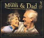 Songs for Mum & Dad: A Wonderful Journey Down Memory Lane
