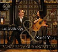 Songs from Our Ancestors - Ian Bostridge (tenor); Paul Fischer (luth); Xuefei Yang (guitar)