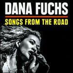 Songs from the Road [CD/DVD] - Dana Fuchs
