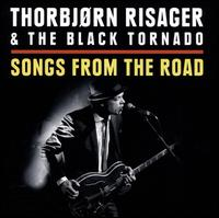 Songs From the Road - Thorbjørn Risager & The Black Tornado