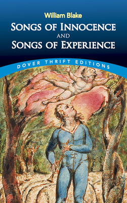 Songs of Innocence and Songs of Experience - Blake, William, and Dover Thrift Editions