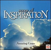 Songs of Inspiration: Amazing Grace - Various Artists