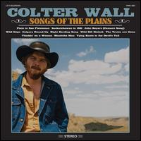 Songs of the Plains - Colter Wall